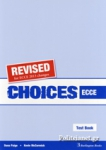 CHOICES ECCE TEST BOOK (REVISED FOR ECCE 2013 CHANGES)