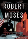 (H/B) ROBERT MOSES