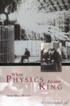 (P/B) WHEN PHYSICS BECAME KING
