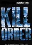 (P/B) THE KILL ORDER