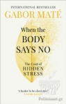 (P/B) WHEN THE BODY SAYS NO