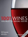 (P/B) 1001 WINES YOU MUST TRY BEFORE YOU DIE