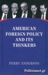 (P/B) AMERICAN FOREIGN POLICY AND ITS THINKERS