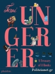 (H/B) TOMI UNGERER: A TREASURY OF 8 BOOKS