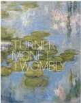 (H/B) TURNER, MONET, TWOMBLY