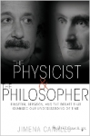 (P/B) THE PHYSICIST AND THE PHILOSOPHER