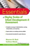 (P/B) THE ESSENTIALS OF BAYLEY SCALES OF INFANT DEVELOPMENT-II ASSESSMENT
