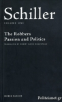 (P/B) SCHILLER: PLAYS ONE - THE ROBBERS - PASSION AND POLITICS