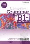 MASTERING GRAMMAR FOR B1+