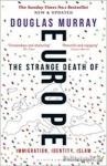 (P/B) THE STRANGE DEATH OF EUROPE