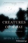 (P/B) CREATURES OF A DAY