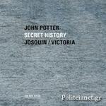 (CD) SECRET HISTORY - JOSQUIN / VICTORIA