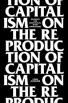 (P/B) ON THE REPRODUCTION OF CAPITALISM