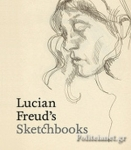 (H/B) LUCIAN FREUD'S SKETCHBOOKS