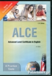 ALCE 8 PRACTICE TESTS - ADVANCED LEVEL CERTIFICATE IN ENGLISH (4CD)