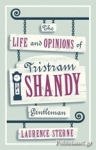 (P/B) THE LIFE AND OPINIONS OF TRISTRAM SHANDY, GENTLEMAN