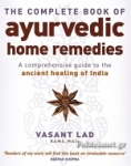 (P/B) THE COMPLETE AYURVEDIC HOME REMEDIES