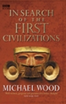 (P/B) IN SEARCH OF THE FIRST CIVILISATIONS