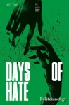 (P/B) DAYS OF HATE