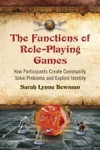 (P/B) THE FUNCTIONS OF ROLE-PLAYING GAMES