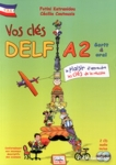VOS CLES DELF A2 (+2CD +6 TESTS BLANCS COMPLETS)