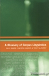 (P/B) A GLOSSARY OF CORPUS LINGUISTICS