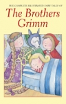 (P/B) THE COMPLETE ILLUSTRATED FAIRY TALES OF THE BROTHERS GRIMM