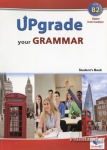 UPGRADE YOUR GRAMMAR B2 UPPER INTERMEDIATE