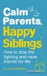 (P/B) CALM PARENTS, HAPPY SIBLINGS
