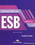 PRACTICE TESTS FOR ESB LEVEL 3 (C2)