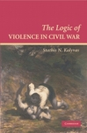 (P/B) THE LOGIC OF VIOLENCE IN CIVIL WAR