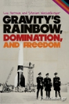 (P/B) GRAVITY'S RAINBOW, DOMINATION, AND FREEDOM