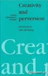 (P/B) CREATIVITY AND PERVERSION