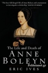(P/B) THE LIFE AND DEATH OF ANNE BOLEYN