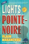 (P/B) THE LIGHTS OF POINTE-NOIRE
