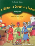 A MIRROR, A CARPET AND A LEMON - STORYTIME (+CD DOWNLOADABLE)