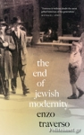 (P/B) THE END OF JEWISH MODERNITY