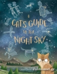 (H/B) A CAT'S GUIDE TO THE NIGHT SKY