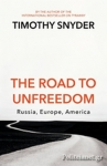 (P/B) THE ROAD TO UNFREEDOM