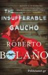 (P/B) THE INSUFFERABLE GAUCHO