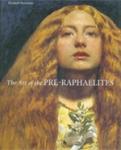 (P/B) THE ART OF THE PRE-RAPHAELITES