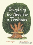 (H/B) EVERYTHING YOU NEED FOR A TREEHOUSE