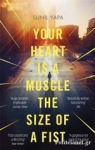 (P/B) YOUR HEART IS A MUSCLE THE SIZE OF A FIST