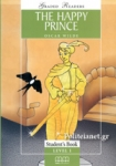 (PACK) THE HAPPY PRINCE, LEVEL 1, STUDENT'S BOOK (+ACTIVITY BOOK+AUDIO-CD)