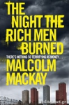 (P/B) THE NIGHT THE RICH MEN BURNED