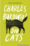 (P/B) BUKOWSKI ON CATS