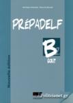 PREPADELF B2 ECRIT (NOUVELLE EDITION)