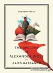 (P/B) THE SPECTRE OF ALEXANDER WOLF