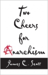 (P/B) TWO CHEERS FOR ANARCHISM