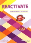 REACTIVATE YOUR GRAMMAR AND VOCABULARY C1/C2 EXAMS